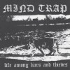 "MIND TRAP ""Life among liars and thieves"" 7""EP"