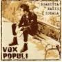 "VOX POPULI ""Zgarista nasih ideala / Live and Bloody Loud"" CD"