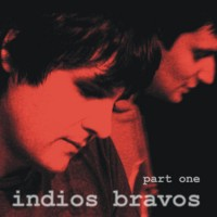 "INDIOS BRAVOS ""Part One"" LP"