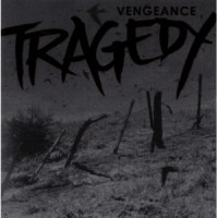 "TRAGEDY ""Vengeance"" LP"