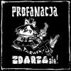 "PROFANACJA ""Zdarza się"" LP"