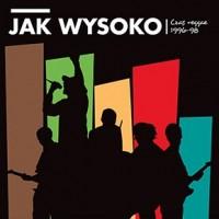 "JAK WYSOKO ""Czas reggae 1996-98"" LP"
