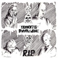 "IDIOTS PARADE ""R.I.P.""  5""EP"