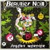 """BERURIER NOIR """"Joyeux Merdier"""" LP"""