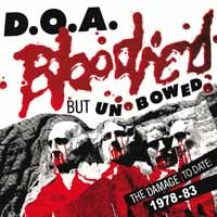"D.O.A. ""Bloodied But Unbowed"" (DOA) CD"