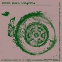 """BIALA GORACZKA - FEVER """"Plywy"""" LP"""