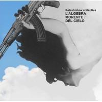 "KALASHNIKOV COLLECTIVE ""L'Algebra Morente Del Cielo"" LP"
