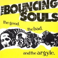 "BOUNCING SOULS ""The Good The Bad and the Argyle"" LP"