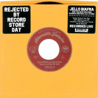 "BIAFRA, JELLO AND THE NEW ORLEANS RAUNCH AND SOUL ALL-STARS ""Fannie Mae / Just A Little Bit"" 7""EP"