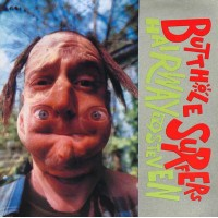 """BUTTHOLE SURFERS """"Hairway To Steven"""" LP"""