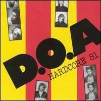 "D.O.A. ""Hardcore '81"" (DOA) LP"