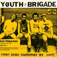 "YOUTH BRIGADE (DC) ""Complete First Demo"" 7""EP"