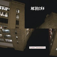 "HEIRESS ""Naysayer b/w Just Throats"" 7""EP"