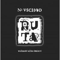 """R.U.T.A. """"Na Uschod. Wolność albo śmierć."""" LP (ruta)"""