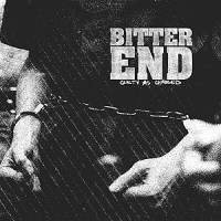 "BITTER END ""Guilty As Charged""  LP"