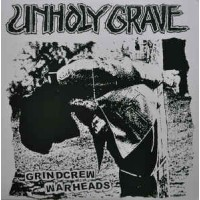 "UNHOLY GRAVE ""Grindcrew Warheads"" LP"