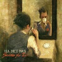 """HA DET BRA """"Societea for Two"""" CD"""