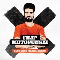 """FILIP MOTOVUNSKI """"Ten Years Making Beats"""" 2xCD"""