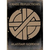 CRASS Reflections [Alastair Gordon] - książka