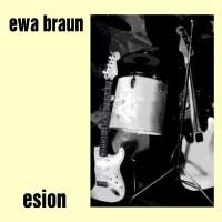 "EWA BRAUN ""Esion""  2xLP"