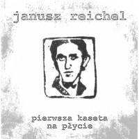 """REICHEL Janusz """"Pierwsza kaseta na płycie"""" LP"""