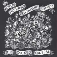 "WORLD INFERNO FRIENDSHIP SOCIETY ""This Packed Funeral"" LP"