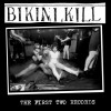 "BIKINI KILL ""The First Two Records"" CD"