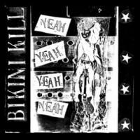 """BIKINI KILL """"Yeah Yeah Yeah"""" LP"""