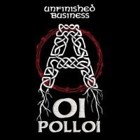 "OI POLLOI ""Unfinished Business"" LP"