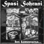 "SPASI SOHRANI ""Bez komentarza"" LP"