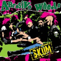 "ABRASIVE WHEELS ""Skum"" LP"