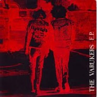"VARUKERS, THE ""Protest And Survive"" 7""EP"