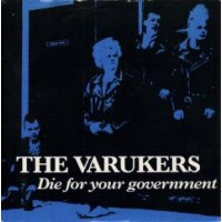 "VARUKERS, THE ""Die For Your Government"" 7""EP"