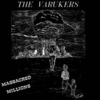 "VARUKERS, THE ""Massacred Millions"" 7""EP"