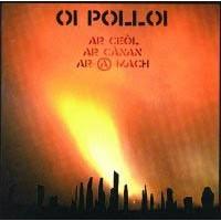 """OI POLLOI """"Ar ceol ar canan ar-@-mach"""" (English) CD"""
