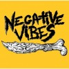 NEGATIVE VIBES s/t 7''EP