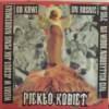 "PIEKŁO KOBIET / PUSSYFACE  split 7""EP"