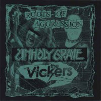 "UNHOLY GRAVE / VICKERS, THE  split 7""EP"