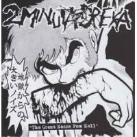 """2 MINUTA DREKA / EXTREME SMOKE 57 """"The Great Noise From Hell / Who Sold The Scene Live"""" EP"""