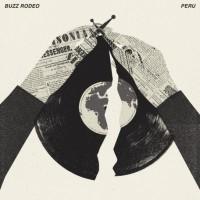 BUZZ RODEO / PERU  split 10″LP