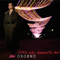 "SUPER GIRL ROMANTIC BOYS ""Osobno"" CD"