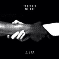 "ALLES ""Together We Are Alles"" 7""EP+CD"