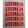 P.R.O.B.L.E.M.S. - logo (problems) T-shirt (natural)