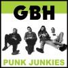 "GBH ""Punk Junkies"" LP"