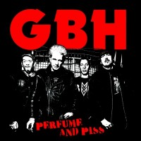 "GBH ""Perfume And Piss"" LP"