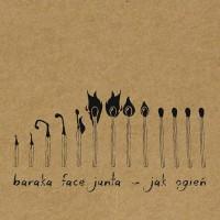"""BARAKA FACE JUNTA """"Jak ogien"""" CD"""