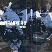 "GOVERNMENT FLU ""Tension"" CD"