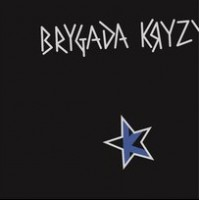 """BRYGADA KRYZYS """"Brygada Kryzys"""" LP"""