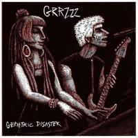 """GRRZZZ """"Geriatric Disaster"""" LP"""