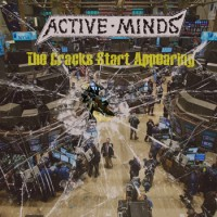 "ACTIVE MINDS ""The Cracks Start Appearing"" LP"